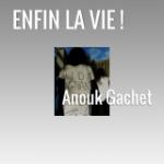 «Enfin la vie !» – Récit du Docteur Anouk Gachet, Médecin de santé publique – Hôpital Chambery